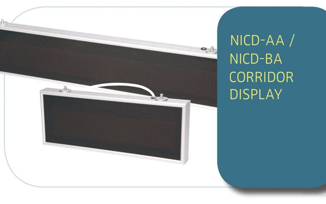 CORRIDOR PERIPHERALS NICD-AA / NICD-BA CORRIDOR DISPLAY